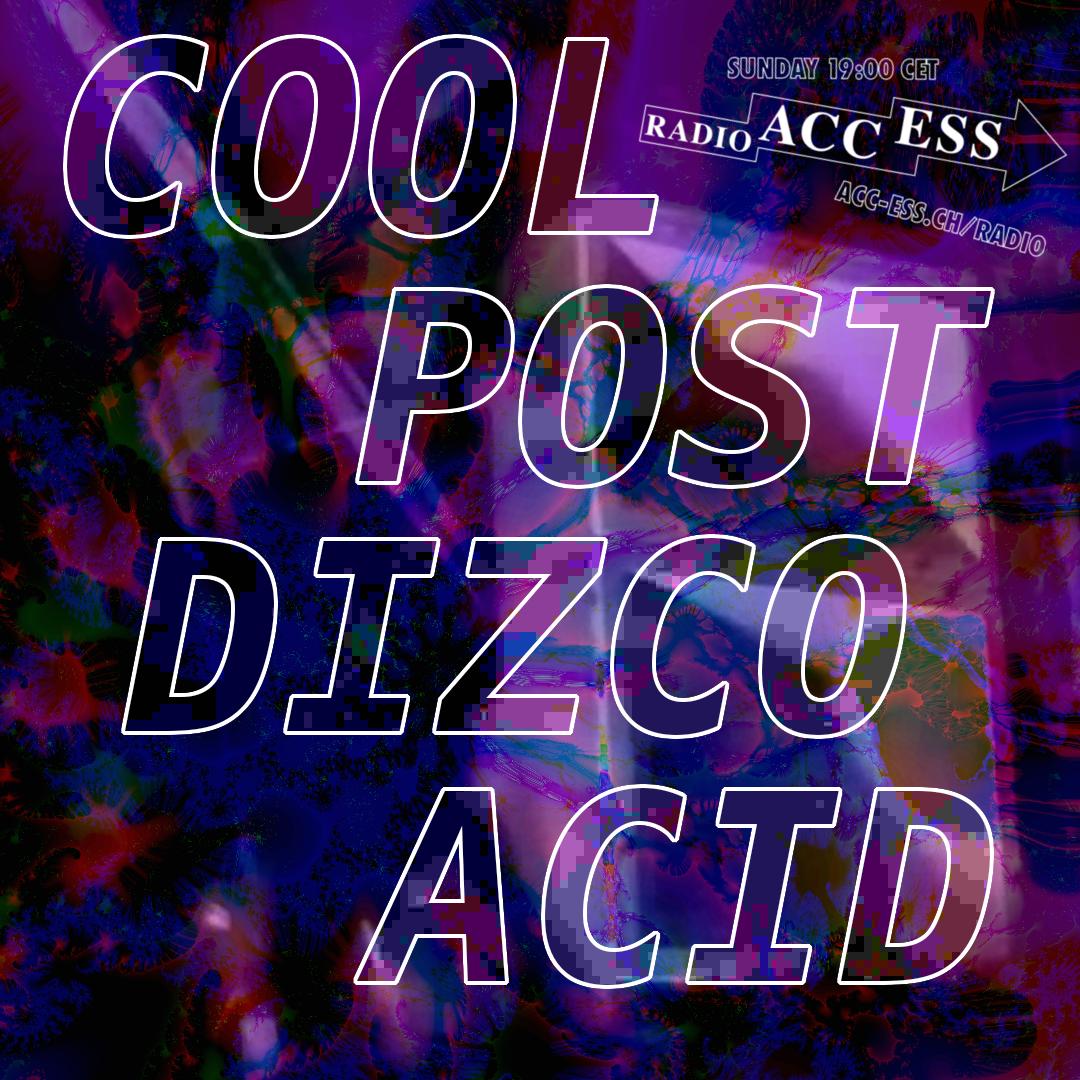 cool post dizco acid on acc-ess radio